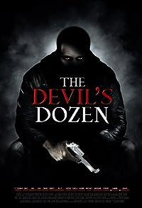 Primary photo for The Devil's Dozen