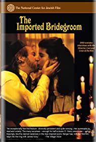 The Imported Bridegroom (1990)