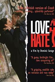 Love + Hate (2005)