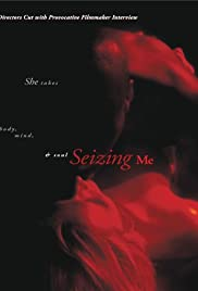 Seizing Me Poster