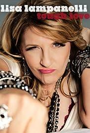 Lisa Lampanelli: Tough Love(2011) Poster - TV Show Forum, Cast, Reviews