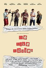 We Make Movies Poster