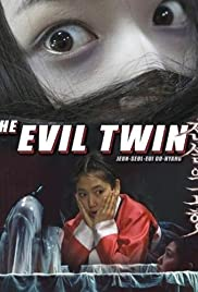The Evil Twin(2007) Poster - Movie Forum, Cast, Reviews