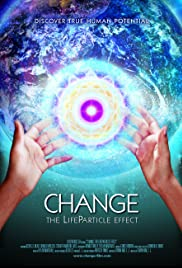 Change: The LifeParticle Effect Poster