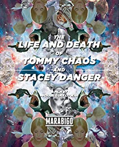 The Life and Death of Tommy Chaos and Stacey Danger 720p