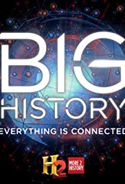 Big History Poster - TV Show Forum, Cast, Reviews