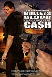 Bullets, Blood & a Fistful of Ca$h Poster