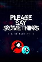 Please Say Something