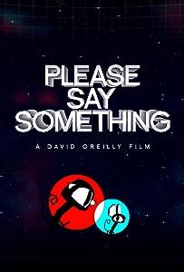 Movie downloading websites list Please Say Something [720x480]