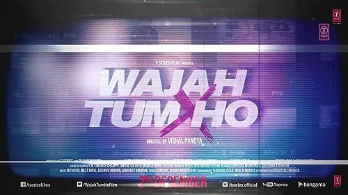 Wajah Tum Ho Motion Poster