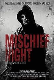 Mischief Night(2013) Poster - Movie Forum, Cast, Reviews