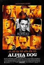 Alpha Dog - Tu00f6dliche Freundschaften