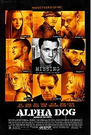 Alpha Dog (2007) ONLINE SEHEN