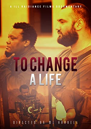 To Change a Life Documentary
