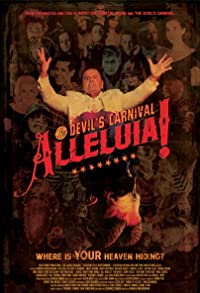 Primary photo for Alleluia! The Devil's Carnival