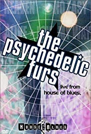 The Psychedelic Furs: Live from the House of Blues Poster