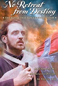 Primary photo for No Retreat from Destiny: The Battle That Rescued Washington