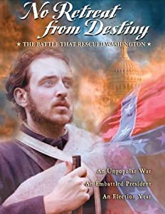 No Retreat from Destiny: The Battle That Rescued Washington movie in hindi free download