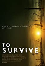 To Survive