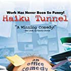 Haiku Tunnel (2001)
