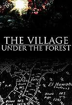 Village Under the Forest