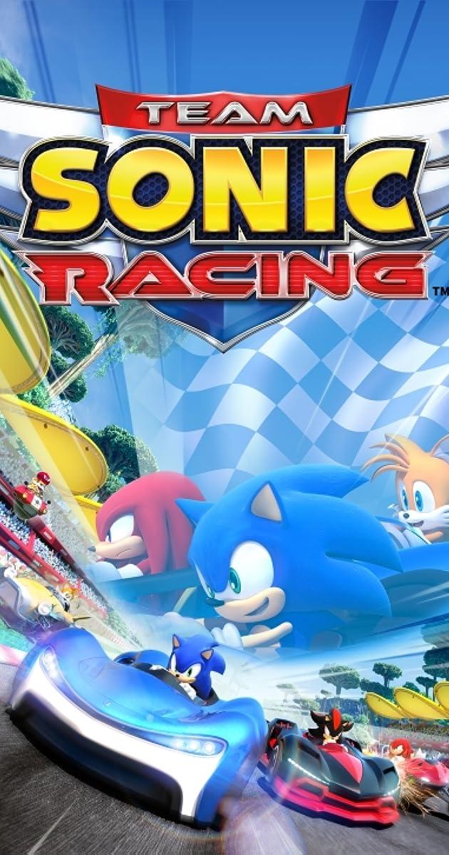Team Sonic Racing (Video Game 2019) - IMDb