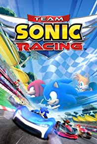 Primary photo for Team Sonic Racing