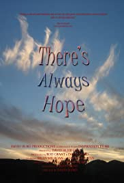 There's Always Hope Poster