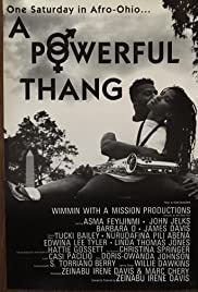 A Powerful Thang Poster