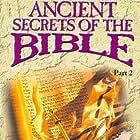 Ancient Secrets of the Bible, Part II (1993)
