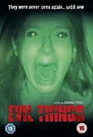 Evil Things(2009) Poster - Movie Forum, Cast, Reviews