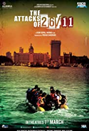 The Attacks of 26/11(2013) Poster - Movie Forum, Cast, Reviews