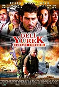 Deli Yürek: Bumerang Cehennemi (2001) Poster - Movie Forum, Cast, Reviews