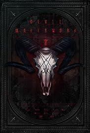 devil makes work 2014 imdb