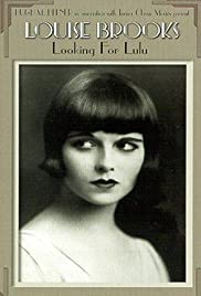 Louise Brooks: Looking for Lulu (1998) Poster - Movie Forum, Cast, Reviews