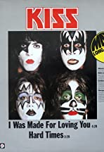 Kiss: I Was Made for Lovin' You