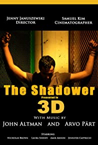 Primary photo for The Shadower in 3D
