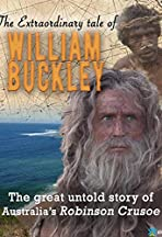 The Extraordinary Tale of William Buckley