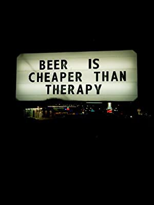 Where to stream Beer Is Cheaper Than Therapy