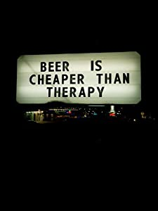 Movie downloads for android free Beer Is Cheaper Than Therapy [1280x720]