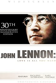 John Lennon: Love Is All You Need Poster