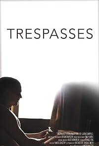 Primary photo for Trespasses