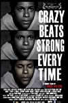 Crazy Beats Strong Every Time (2011)