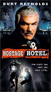 Hard Time: Hostage Hotel USA