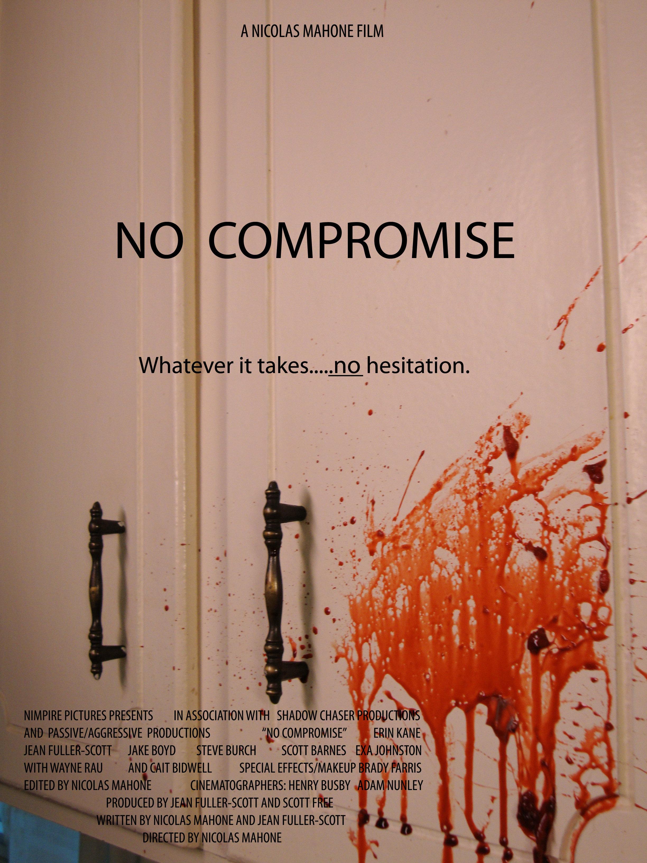 No Compromise (2010) - IMDb