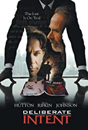 Deliberate Intent(2000) Poster - Movie Forum, Cast, Reviews