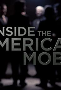 Primary photo for Inside the American Mob