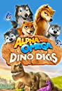 Alpha and Omega: Dino Digs (2016) Poster