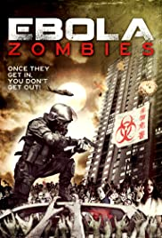 Ebola Zombies (2015) 1080p
