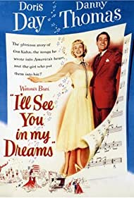I'll See You in My Dreams (1952) Poster - Movie Forum, Cast, Reviews
